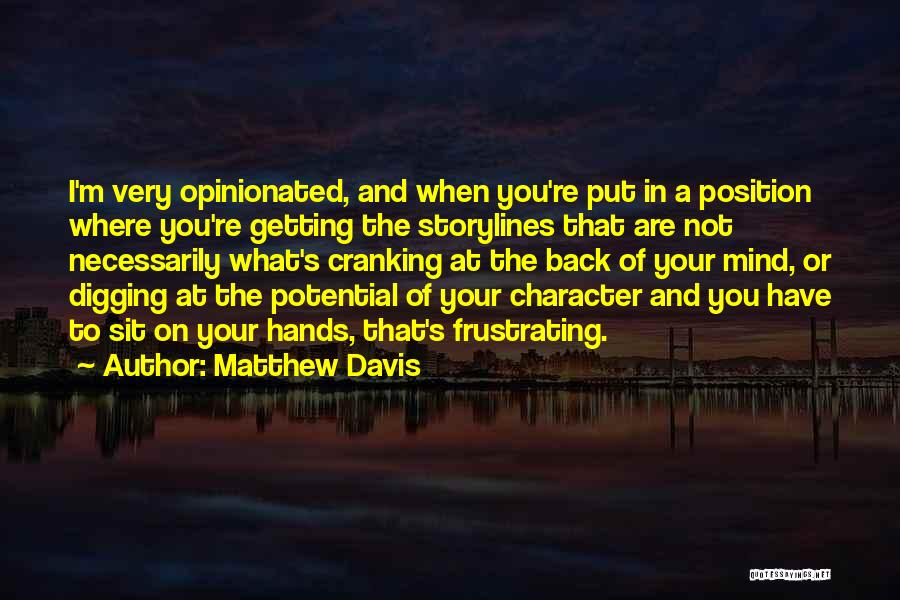 Getting Back What You Put Out Quotes By Matthew Davis