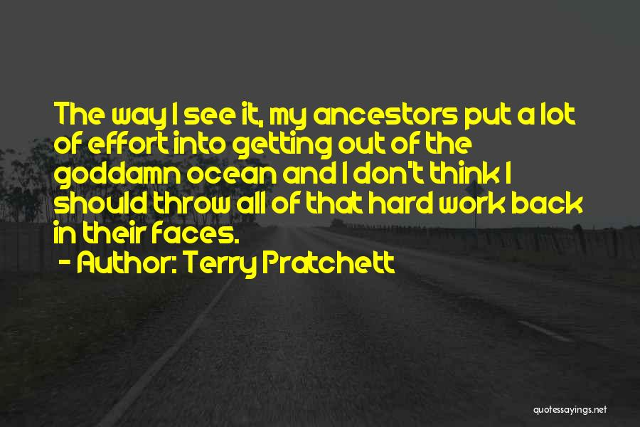 Getting Back What You Put Out Quotes By Terry Pratchett