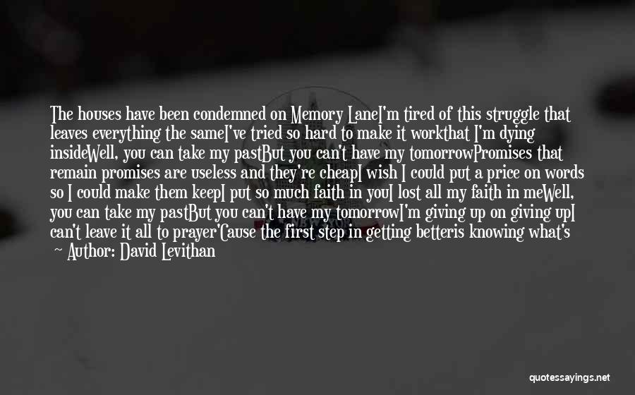 Getting Better At Work Quotes By David Levithan