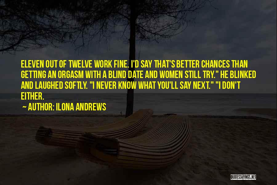 Getting Better At Work Quotes By Ilona Andrews