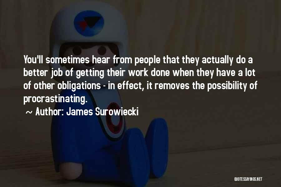 Getting Better At Work Quotes By James Surowiecki