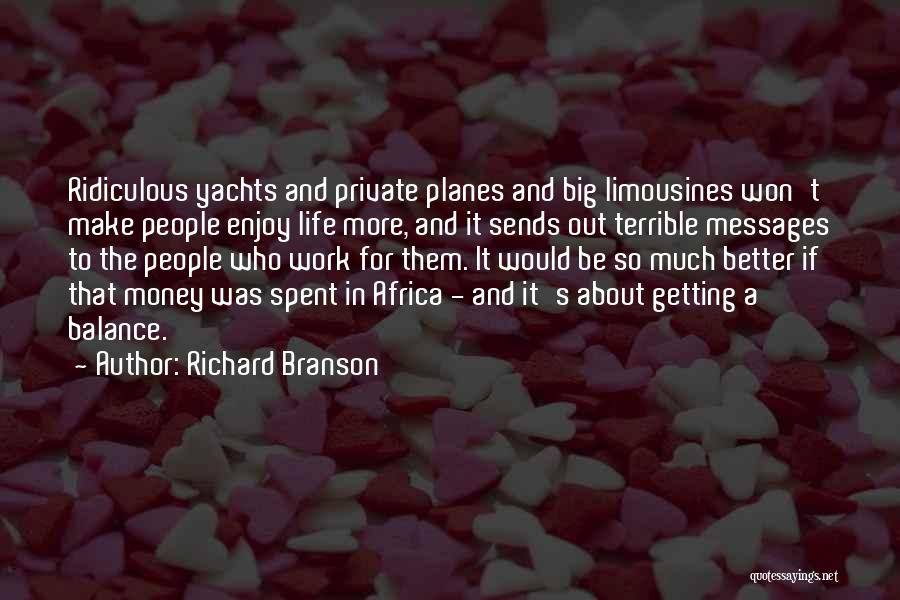 Getting Better At Work Quotes By Richard Branson