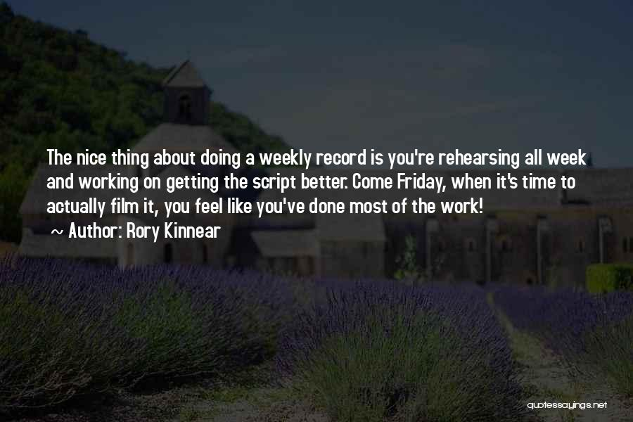 Getting Better At Work Quotes By Rory Kinnear