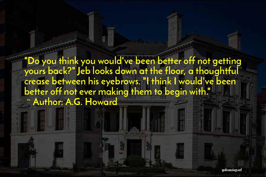Getting Better Quotes By A.G. Howard