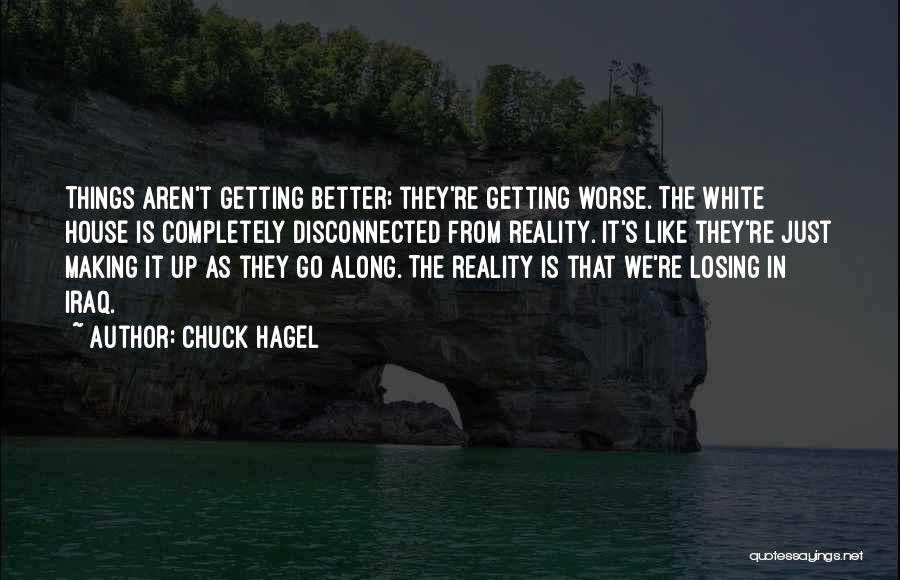 Getting Better Quotes By Chuck Hagel