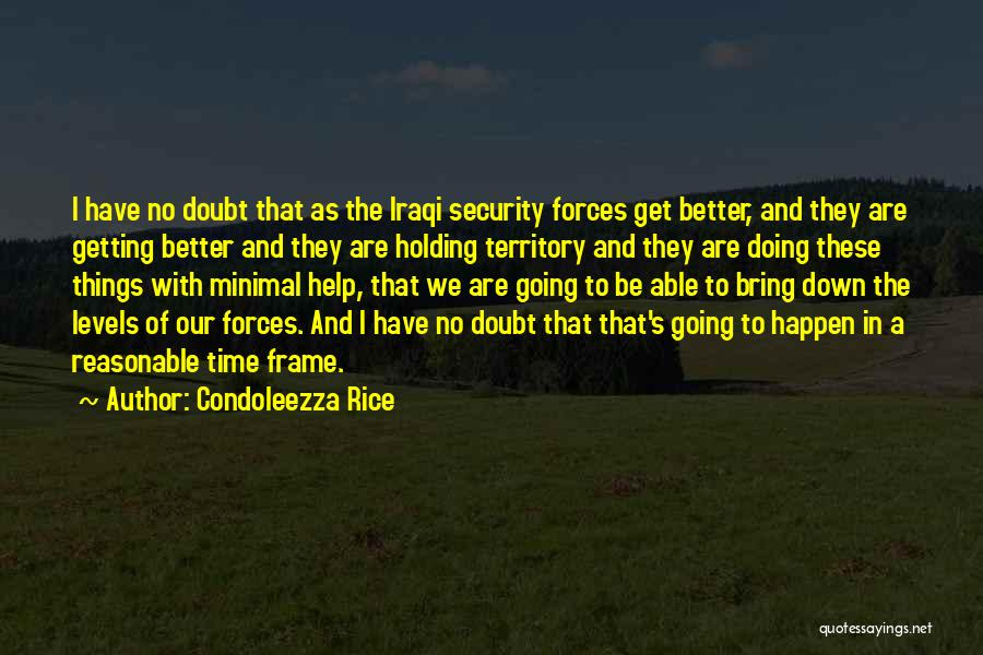 Getting Better Quotes By Condoleezza Rice