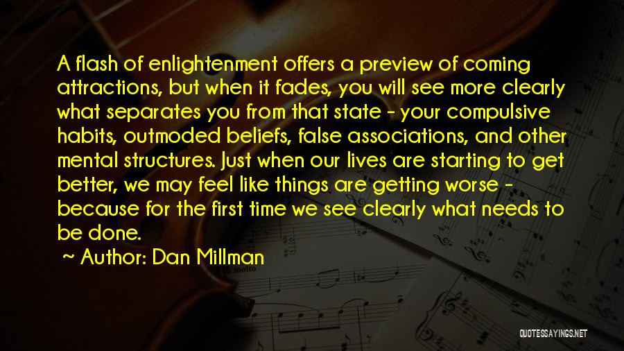 Getting Better Quotes By Dan Millman