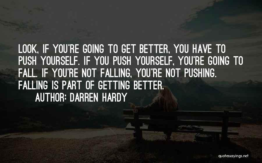 Getting Better Quotes By Darren Hardy