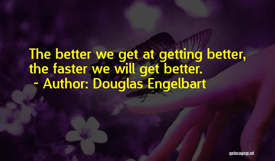 Getting Better Quotes By Douglas Engelbart
