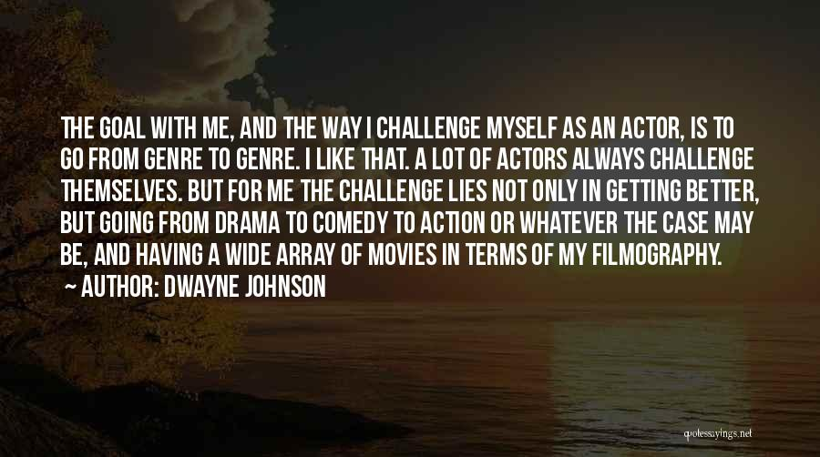 Getting Better Quotes By Dwayne Johnson