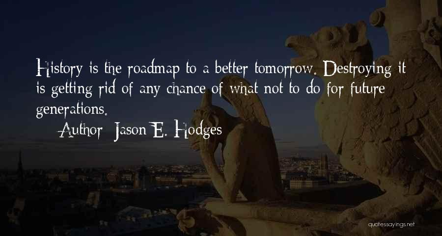 Getting Better Quotes By Jason E. Hodges