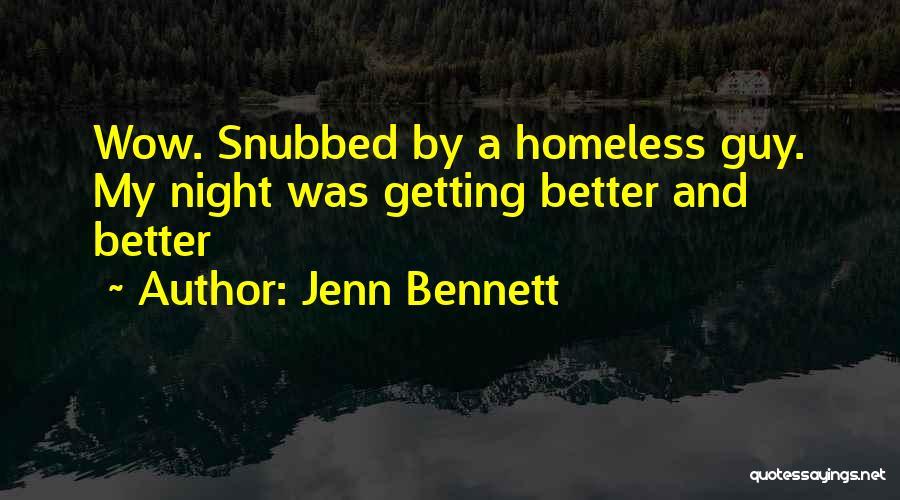 Getting Better Quotes By Jenn Bennett