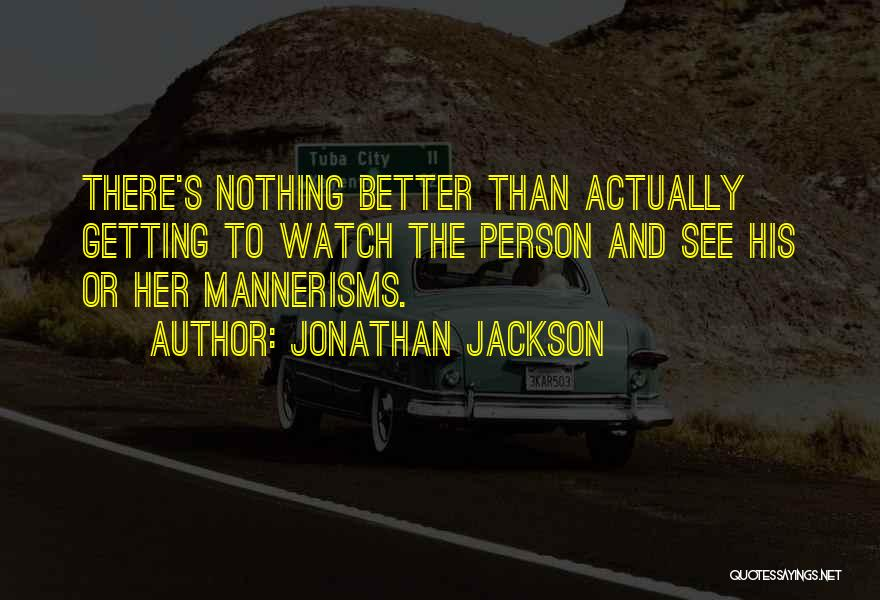 Getting Better Quotes By Jonathan Jackson