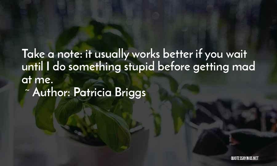 Getting Better Quotes By Patricia Briggs