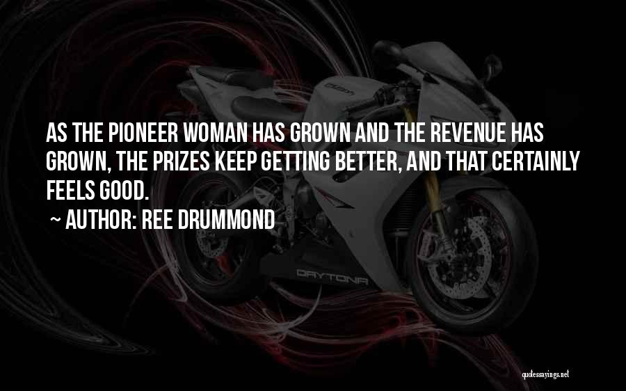 Getting Better Quotes By Ree Drummond