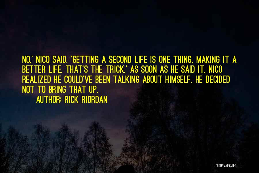 Getting Better Quotes By Rick Riordan