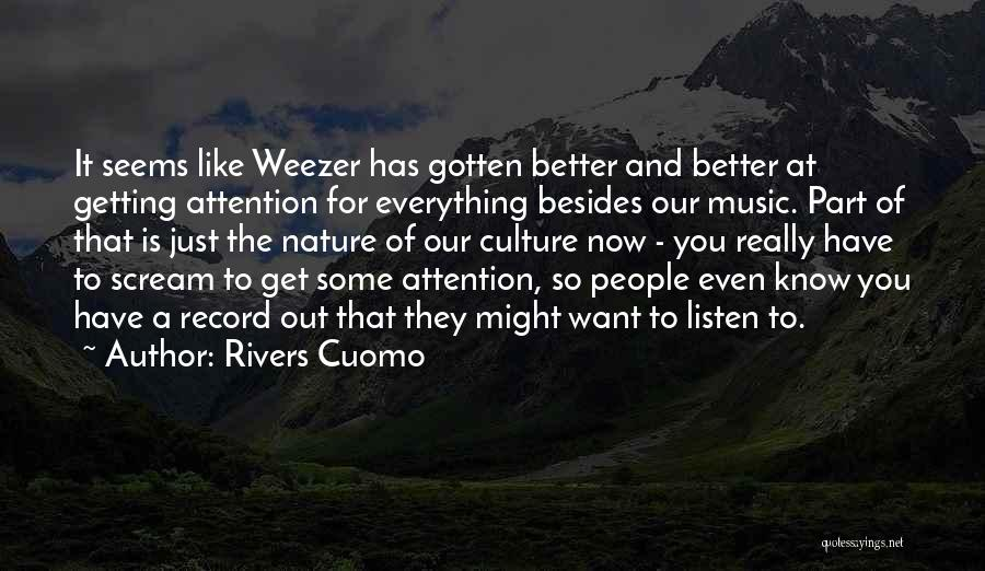 Getting Better Quotes By Rivers Cuomo