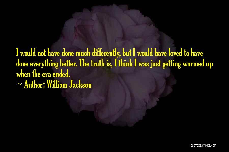 Getting Better Quotes By William Jackson