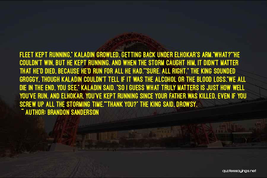 Getting Caught Up Quotes By Brandon Sanderson