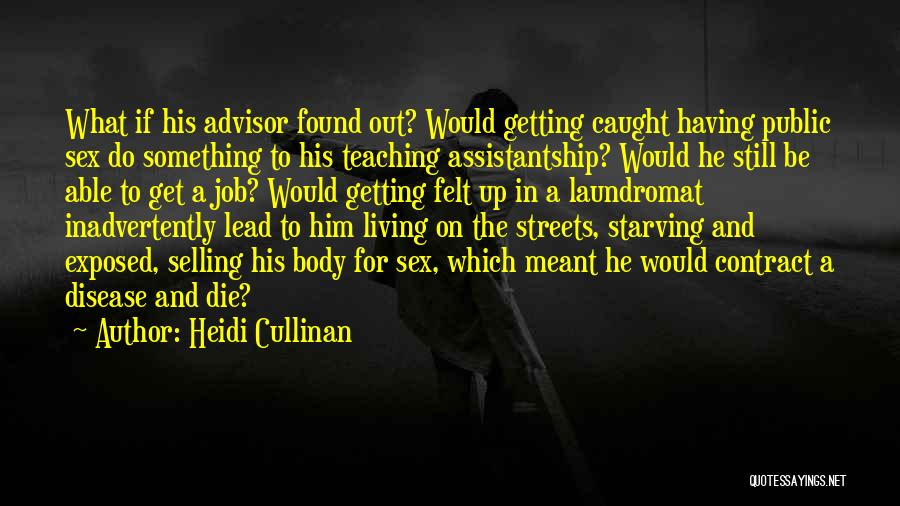 Getting Caught Up Quotes By Heidi Cullinan