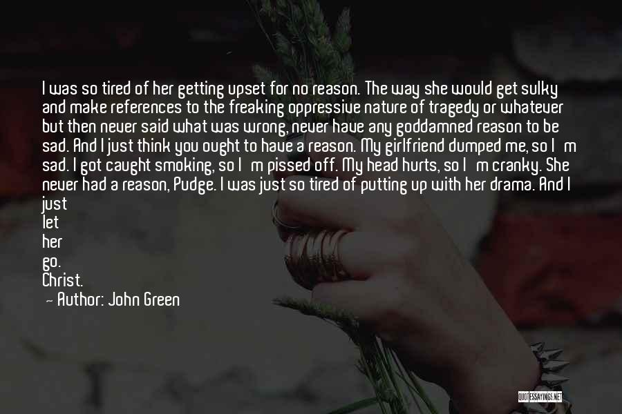 Getting Caught Up Quotes By John Green