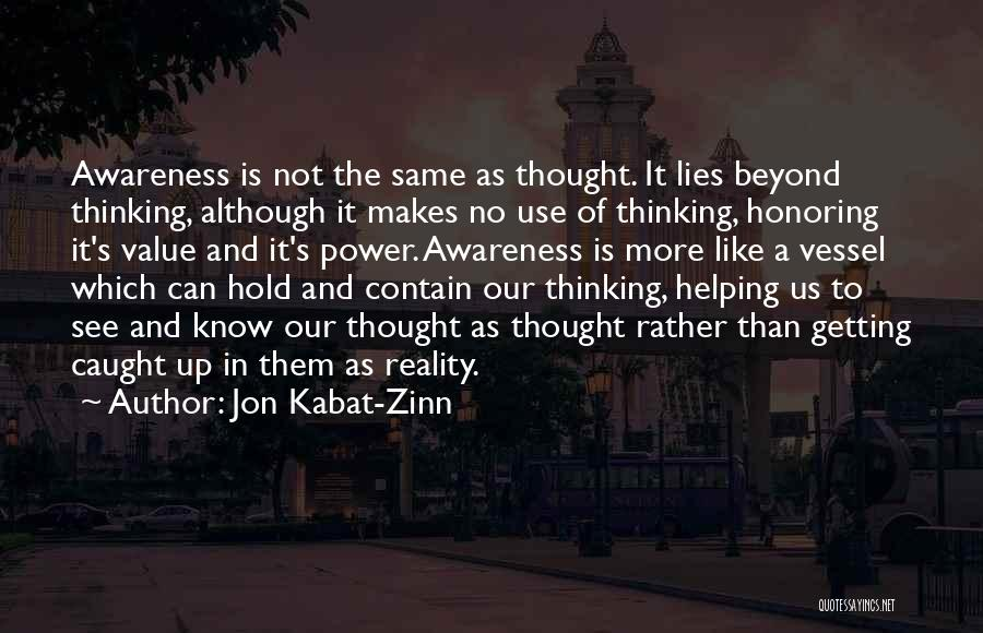 Getting Caught Up Quotes By Jon Kabat-Zinn