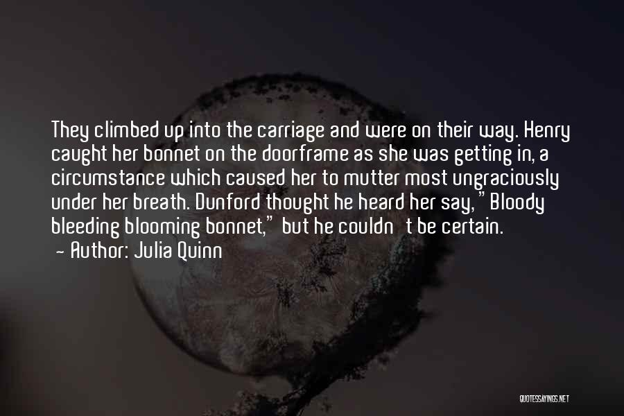 Getting Caught Up Quotes By Julia Quinn