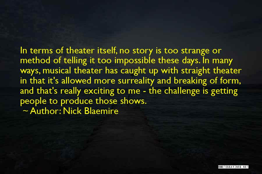 Getting Caught Up Quotes By Nick Blaemire