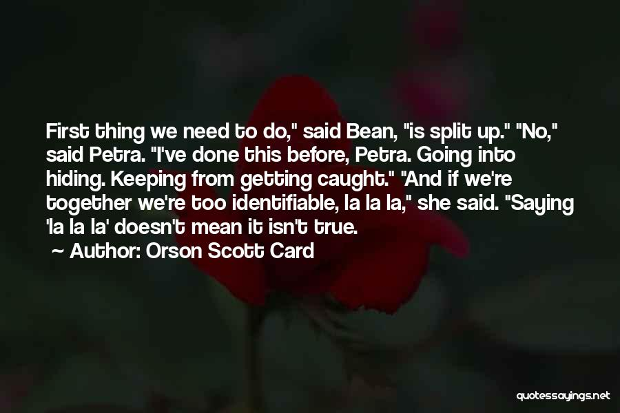 Getting Caught Up Quotes By Orson Scott Card