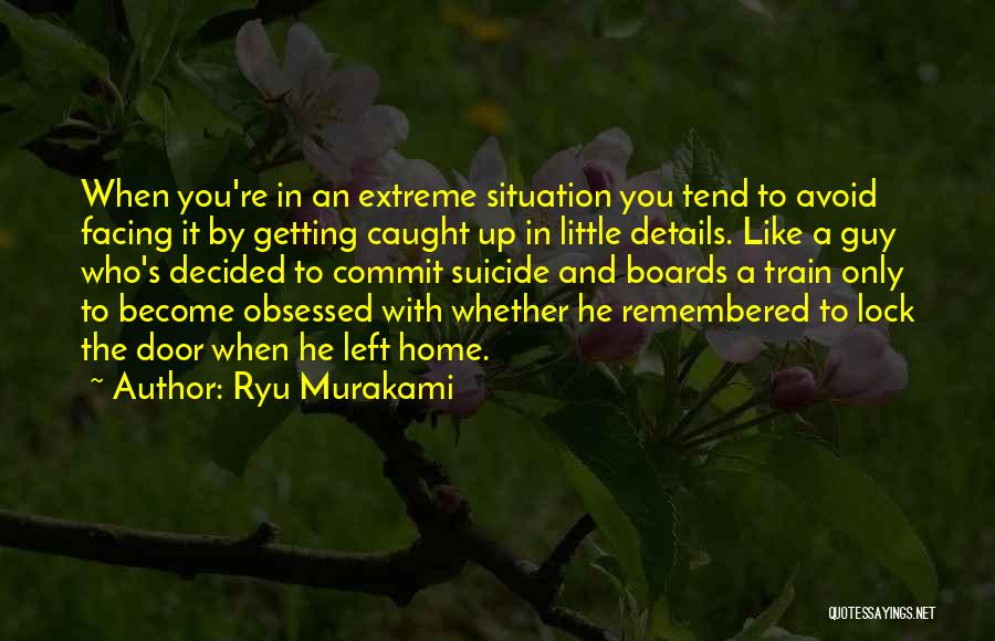 Getting Caught Up Quotes By Ryu Murakami
