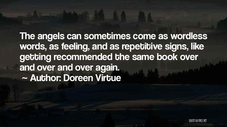 Getting Feelings For Him Quotes By Doreen Virtue
