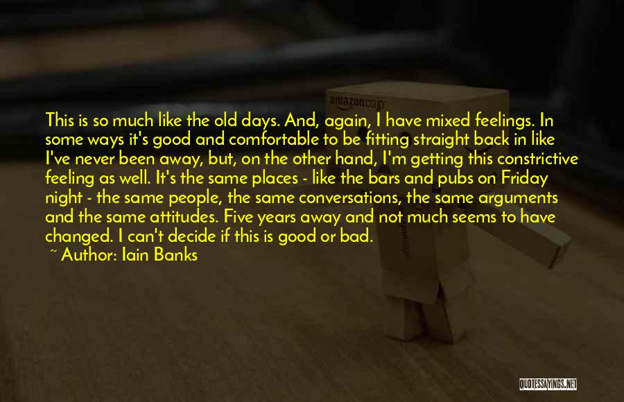 Getting Feelings For Him Quotes By Iain Banks