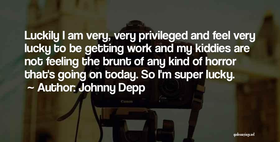 Getting Feelings For Him Quotes By Johnny Depp