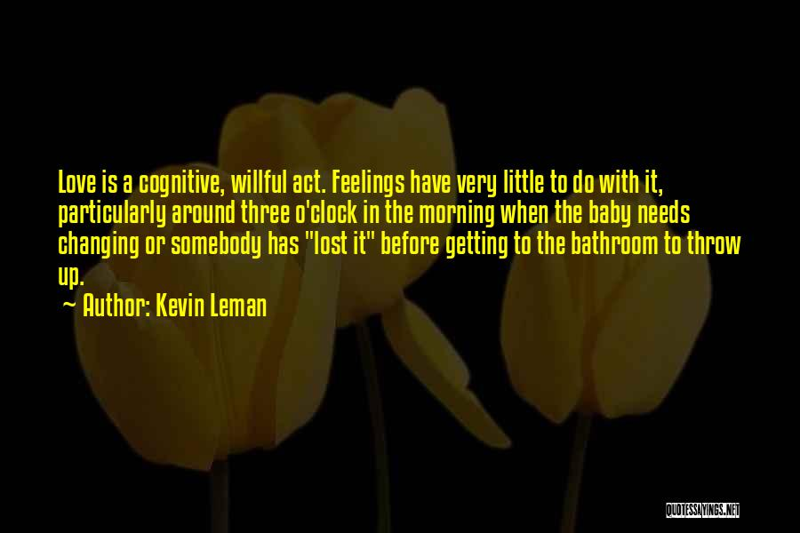 Getting Feelings For Him Quotes By Kevin Leman