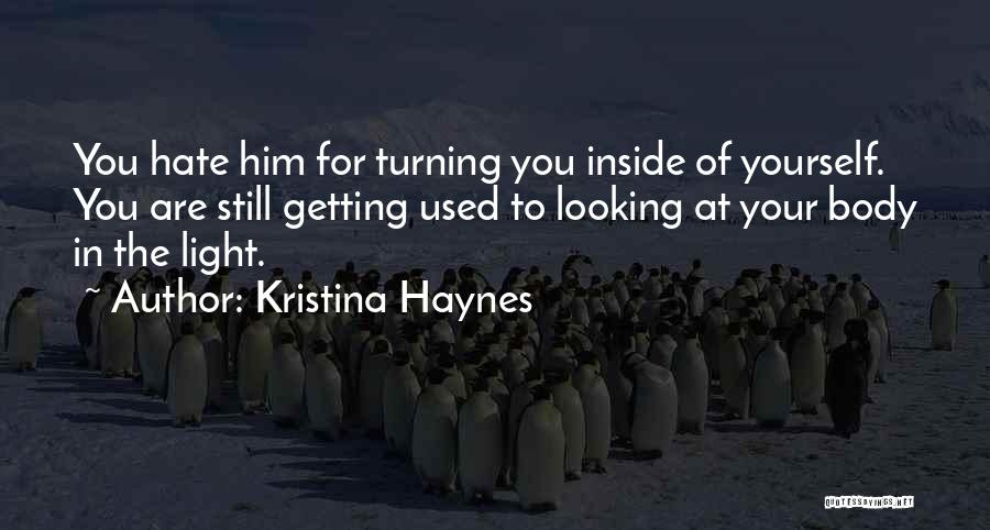 Getting Feelings For Him Quotes By Kristina Haynes