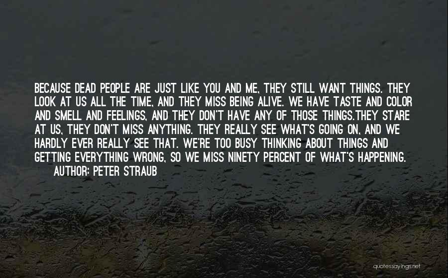 Getting Feelings For Him Quotes By Peter Straub