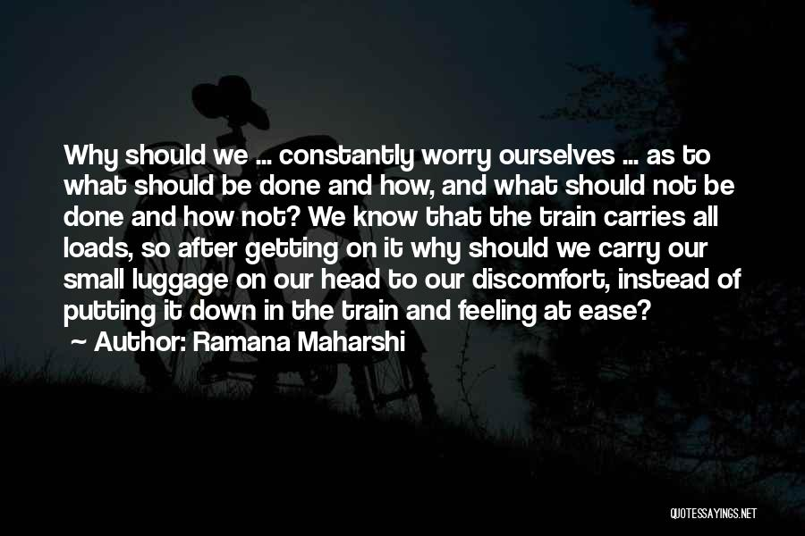 Getting Feelings For Him Quotes By Ramana Maharshi