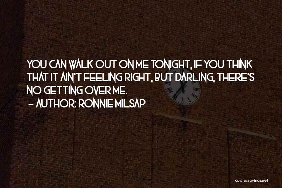 Getting Feelings For Him Quotes By Ronnie Milsap