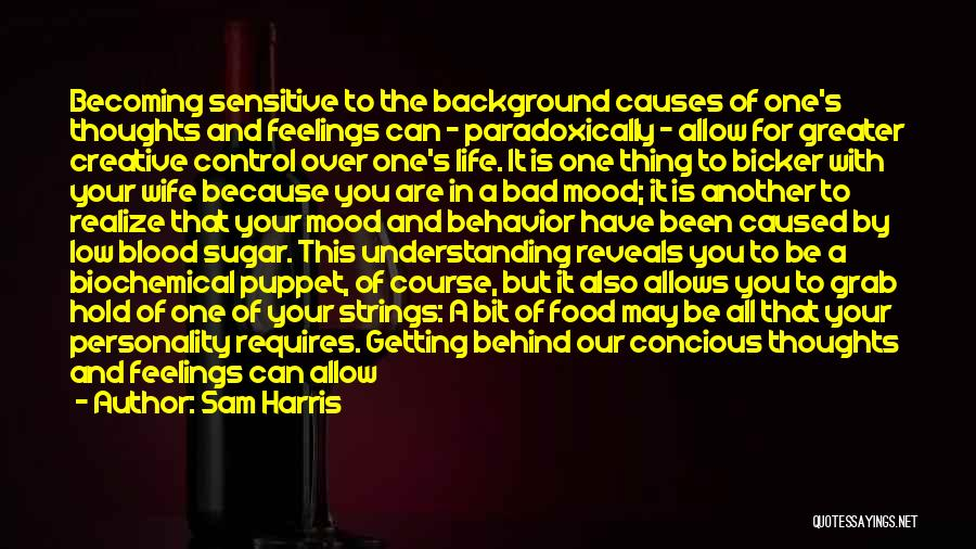 Getting Feelings For Him Quotes By Sam Harris