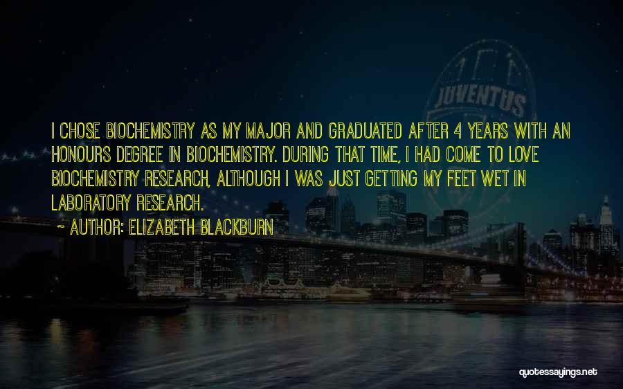 Getting Graduated Quotes By Elizabeth Blackburn