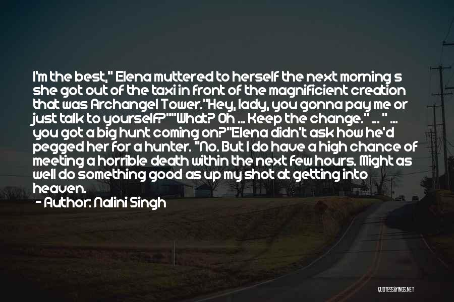 Getting High In The Morning Quotes By Nalini Singh