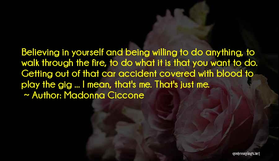Getting In A Car Accident Quotes By Madonna Ciccone