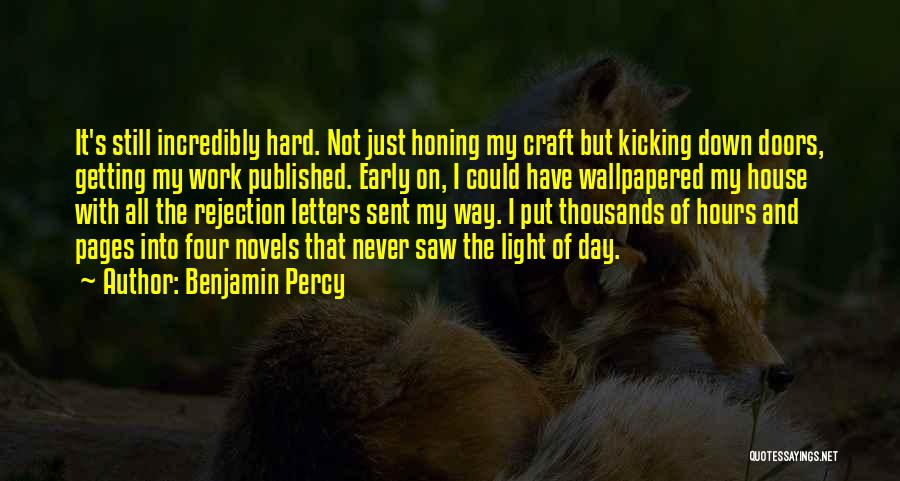 Getting Letters Quotes By Benjamin Percy