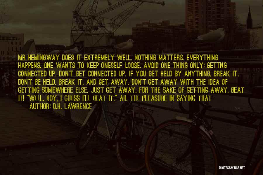 Getting Letters Quotes By D.H. Lawrence