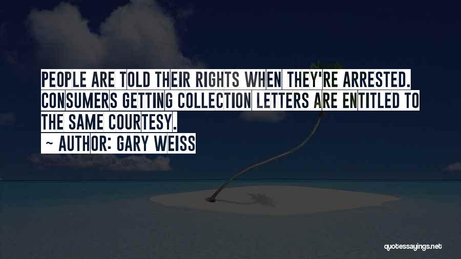 Getting Letters Quotes By Gary Weiss