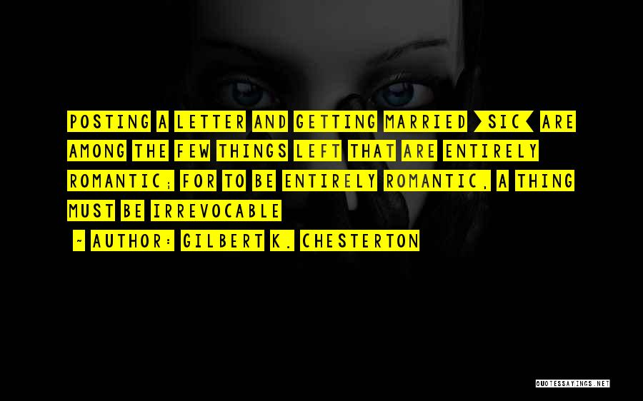 Getting Letters Quotes By Gilbert K. Chesterton
