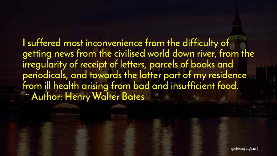 Getting Letters Quotes By Henry Walter Bates