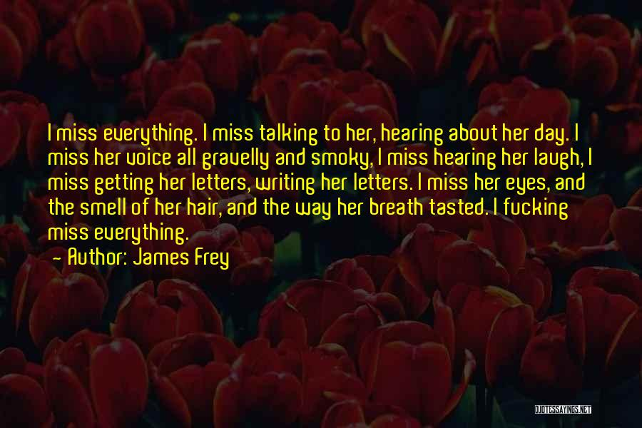 Getting Letters Quotes By James Frey
