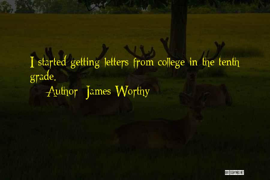 Getting Letters Quotes By James Worthy