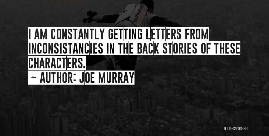 Getting Letters Quotes By Joe Murray